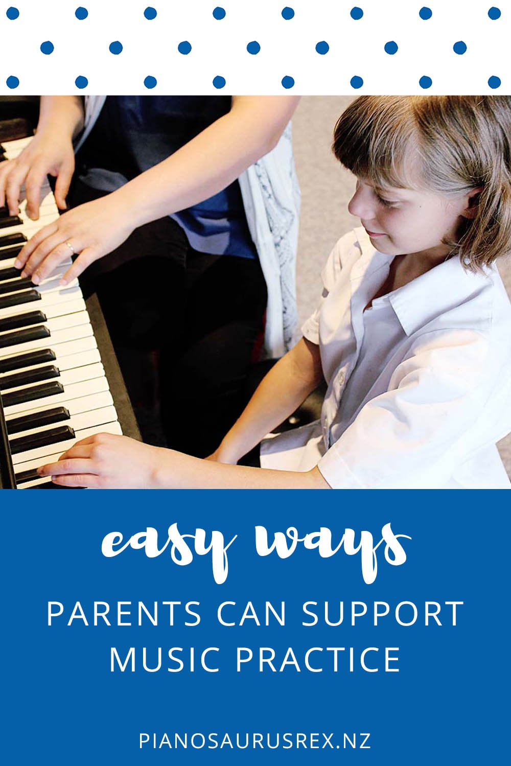 Easy Ways Parents Support Music Practice