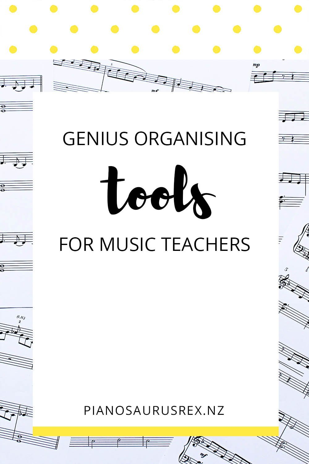 Genius Organising Tools for Music Teachers